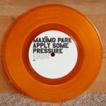 Maximo Park - Apply Some Pressure (Part 1) - Orange Vinyl 7