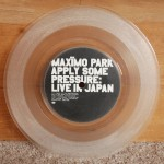 Maximo Park - Apply Some Pressure (Part 2) - Clear Vinyl 7