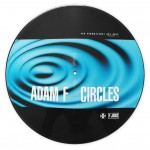 Adam F - Circles (Remixes) - Picture Disc VInyl 12