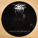 Darkthrone - A Blaze In The Northern Sky - Picture Disc LP - 12 inch