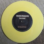 Roots Manuva - Too Cold - Yellow VInyl 7