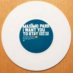 Maximo Park - I Want You To Stay (Part 1) - White Vinyl 7