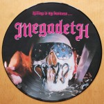 Megadeth - Killing Is My Business...And Business Is Good! Picture Disc Vinyl LP - 12 inch