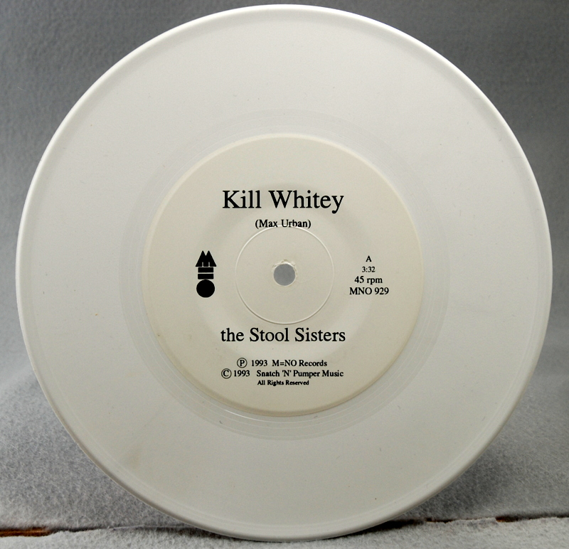 The Stool Sisters – Kill Whitey vinyl