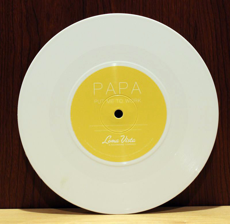 PAPA – Put Me to Work / If You're My Girl, Then I'm Your Man vinyl