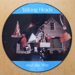 Talking Heads - And She Was - Picture Disc 12
